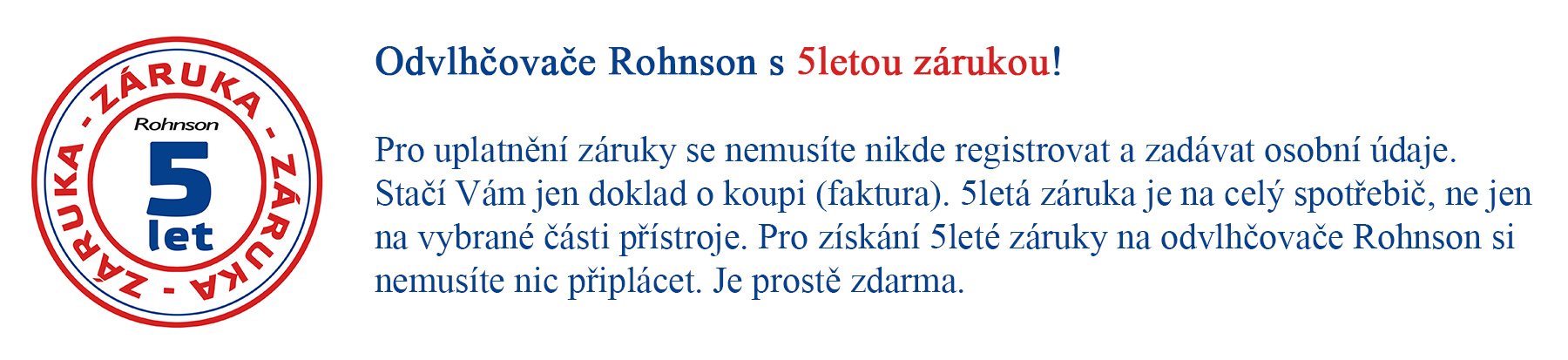 Rohnson 5 let zaruka
